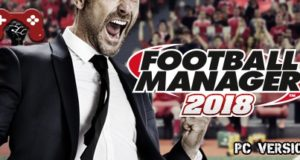 FOOTBALL MANAGER 2018 PC DOWNLOAD