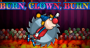 Burn Clown Burn Free Download