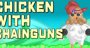 Chicken with Chainguns Download