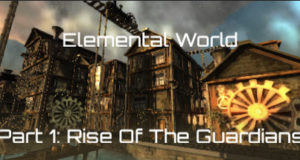 Elemental World Part 1 Rise Of The Guardians Download