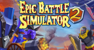 Epic Battle Simulator 2 Download