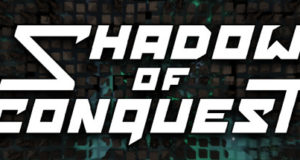 Shadow of Conquest Free Download