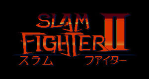 Slam Fighter II Free Download PC Game