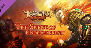 The Chronicles of Dragon Wing The Surge of Undercurrent Download