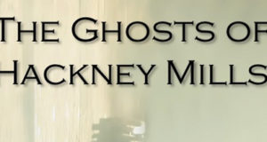 The Ghosts of Hackney Mills Free Download
