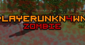 PLAYERUNKN4WN: Zombie Free Download